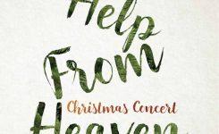 크리스마스 콘서트 – Help from Heaven